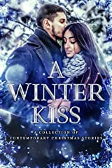 A Winter Kiss: A Collection of Contemporary Christmas Stories Kindle Edition