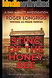 Sting of the Honeybee: A classic rural murder mystery (Dan Mallett Investigations Book 2)