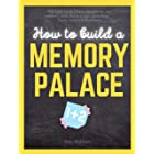 How to build a Memory Palace Book One And Two: Improve Your Memory and Become The Next Einstein Using Cutting Edge Memory Pal