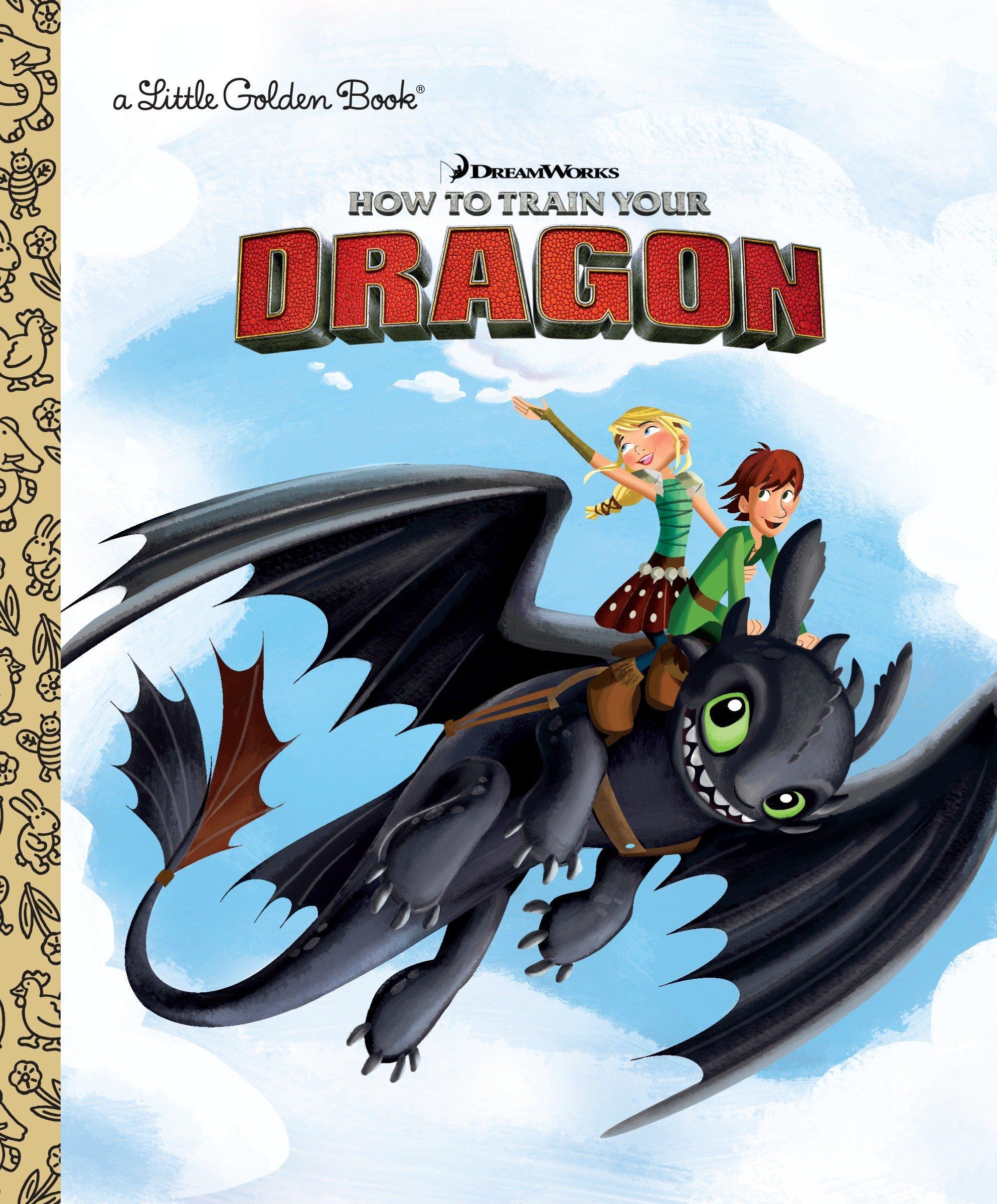 a2883325e5b DreamWorks How to Train Your Dragon (Little Golden Book)  Devra ...