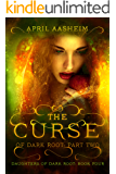 The Curse of Dark Root: Part Two (Daughters of Dark Root Book 4) (English Edition)