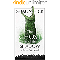The Ghost And Its Shadow