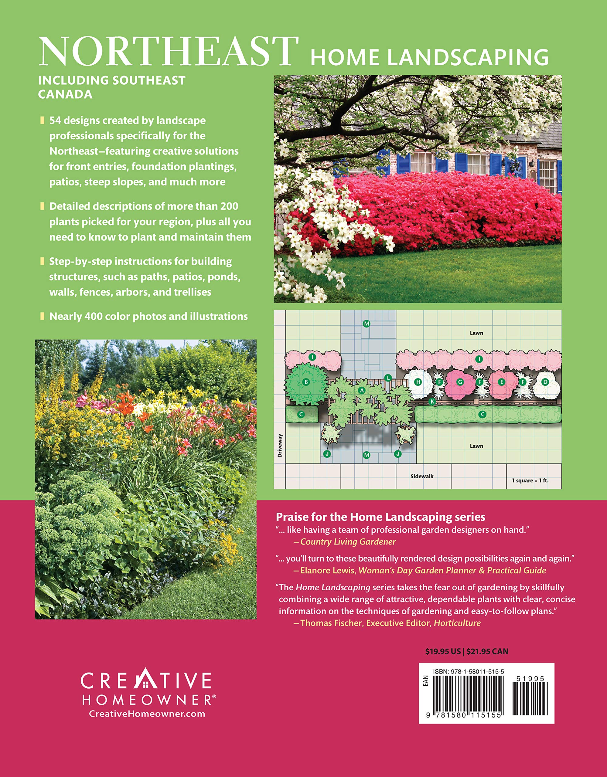 Northeast Home Landscaping 3rd Edition Including Southeast Canada Creative Homeowner 54 Landscape Designs 200 Plants Flowers Best Suited To Ct Ma Me Nh Ny Ri Vt Nb Ns On Pe