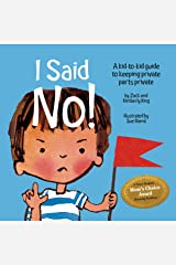 I Said No! A Kid-to-kid Guide to Keeping Private Parts Private Perfect Paperback
