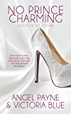 No Prince Charming: (An Erotic Romance) (Secrets of Stone Book 1)