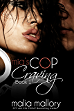 Mia's Cop Craving 1: Police Officer Fantasy (Hot Cop Fantasies)