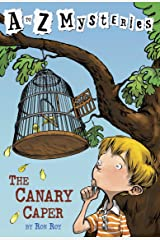 A to Z Mysteries: The Canary Caper Kindle Edition