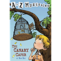 A to Z Mysteries: The Canary Caper (English Edition)