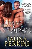 Jinxing The Alphas: A Paranormal Werewolf Romance (MoonHex Book 2)