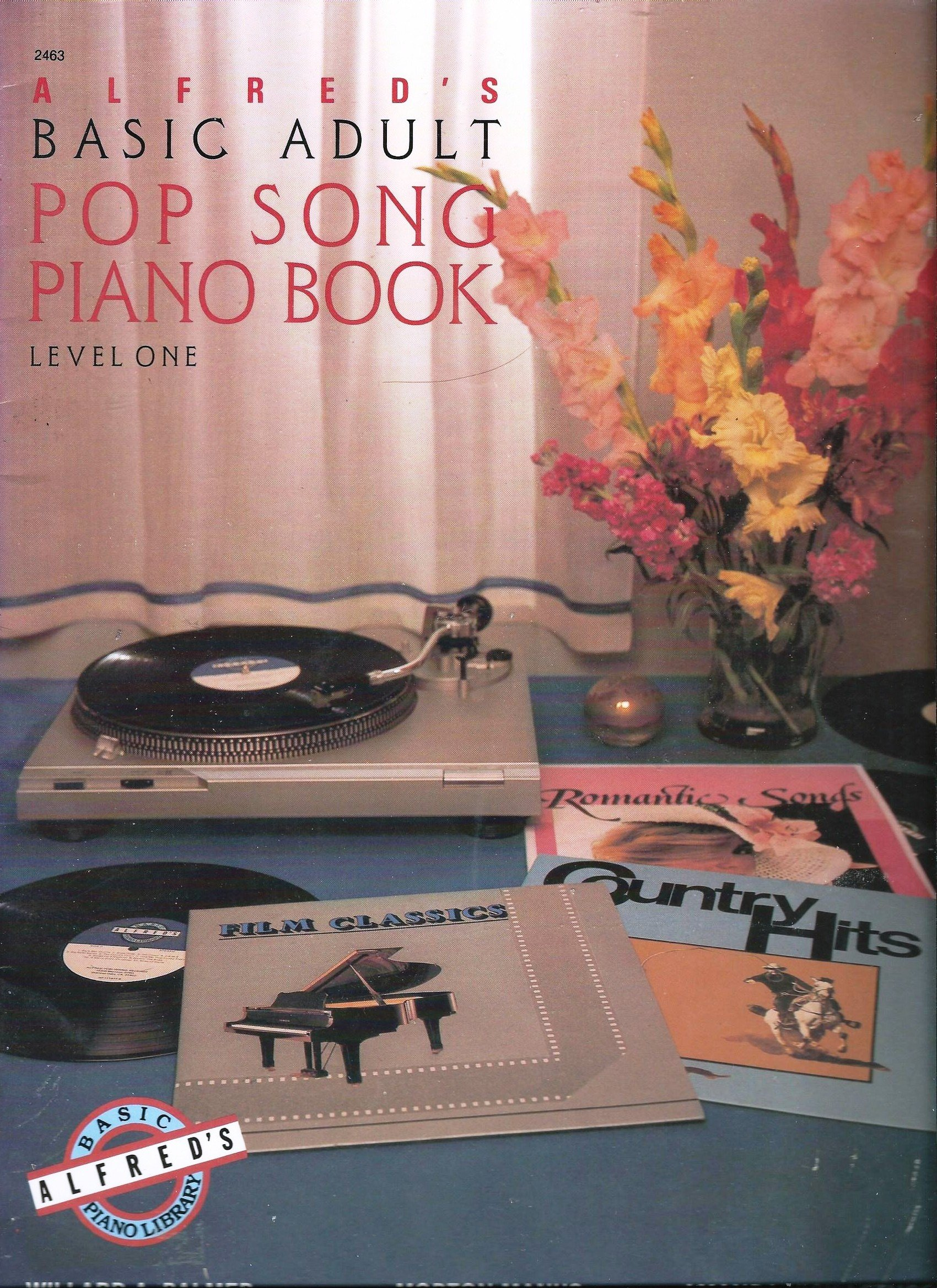 Alfred's Basic Adult Pop Song Piano Book Level 1 (Alfred's Basic Piano Library)
