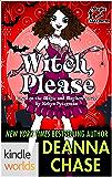 Magic and Mayhem: Witch, Please (Kindle Worlds Novella) (Ida May Chronicles Book 2)