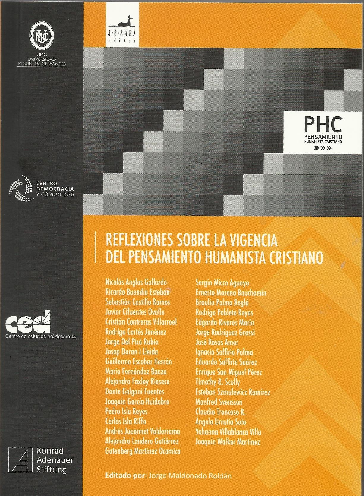 Reflexiones Sobre La Vigencia Del Pensamiento Humanista Cristiano: Jorge  Editor Madonado: 9789563061031: Amazon: Books