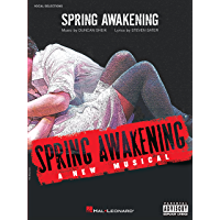 Spring Awakening Songbook: A New Musical (Vocal Selections)