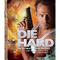 Cohen, D: Die Hard: The Ultimate Visual History
