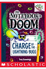 Charge of the Lightning Bugs: A Branches Book (The Notebook of Doom #8) Kindle Edition