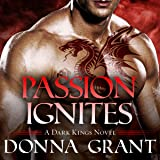 Passion Ignites: Dark Kings Series #7