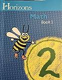 Horizons Math BOOK 1 (Horizons Math Grade 2)