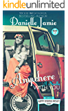 Anywhere With You: A Novella (The Happy Endings Resort Book #2)
