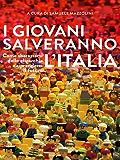 I giovani salveranno l'Italia