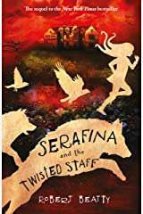Serafina and the Twisted Staff (The Serafina Series Book 2) Kindle Edition
