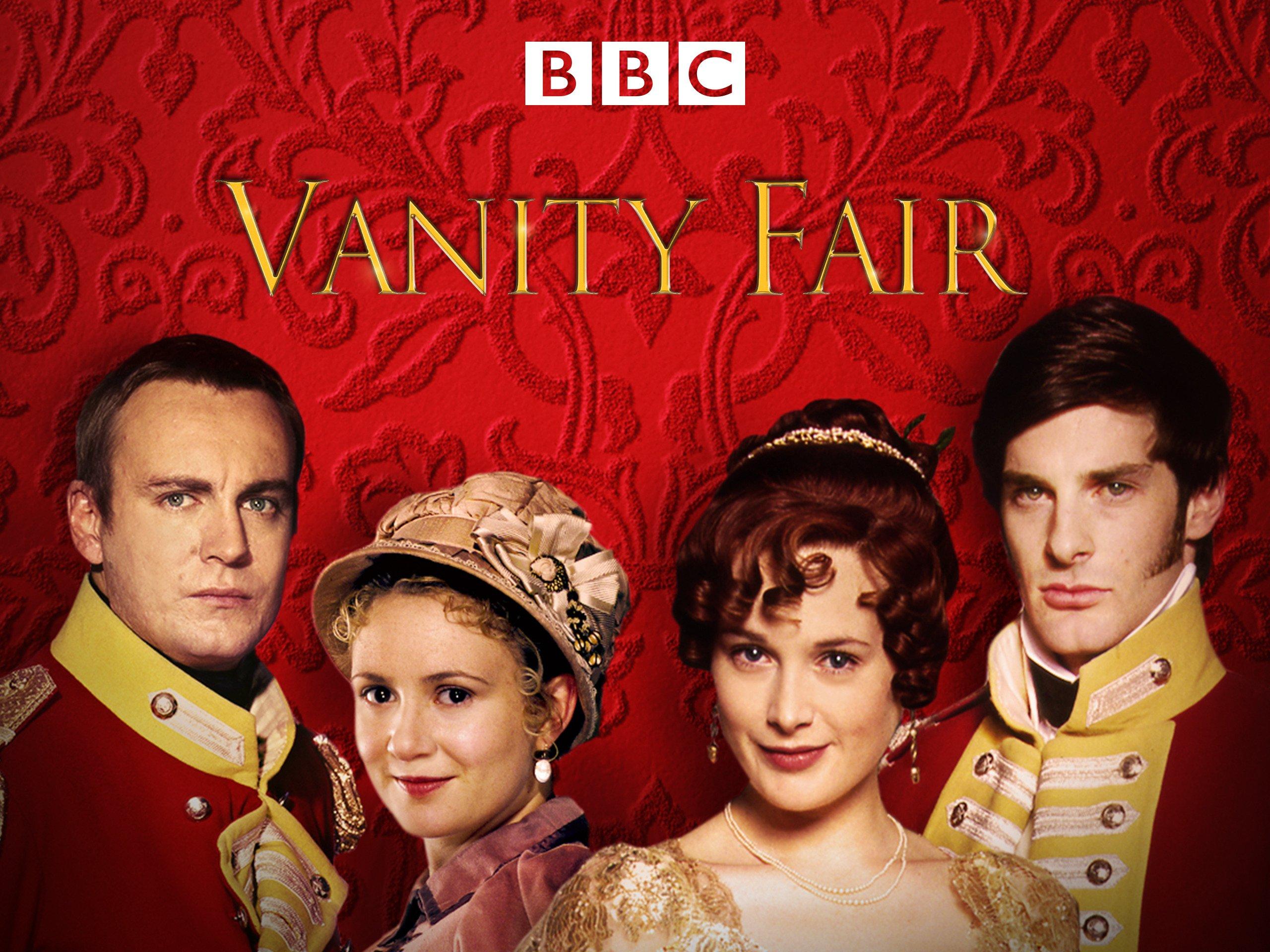 Watch Vanity Fair Season 1 Prime Video