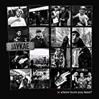 Where Have You Been? [Explicit]