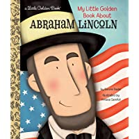 My Little Golden Book About Abraham Lincoln^My Little Golden Book About Abraham Lincoln