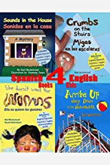 4 Spanish-English Books for Kids - 4 libros bilingües para niños: With Pronunciation Guide (Spanish-English Children's Books) Kindle Edition