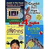 4 Spanish-English Books for Kids - 4 libros bilingües para niños: With Pronunciation Guide (Spanish-English Children's Books)
