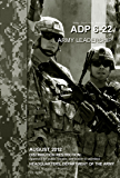 Army Doctrine Publication ADP 6-22 Army Leadership August 2012