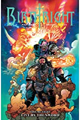 Birthright Vol. 8: Live By The Sword Kindle Edition