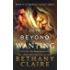 Love Beyond Wanting (A Scottish, Time Travel Romance): Book 10 (Morna's Legacy Series)