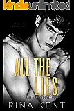 All The Lies: A Dark New Adult Romance (Lies & Truths Duet Book 1)