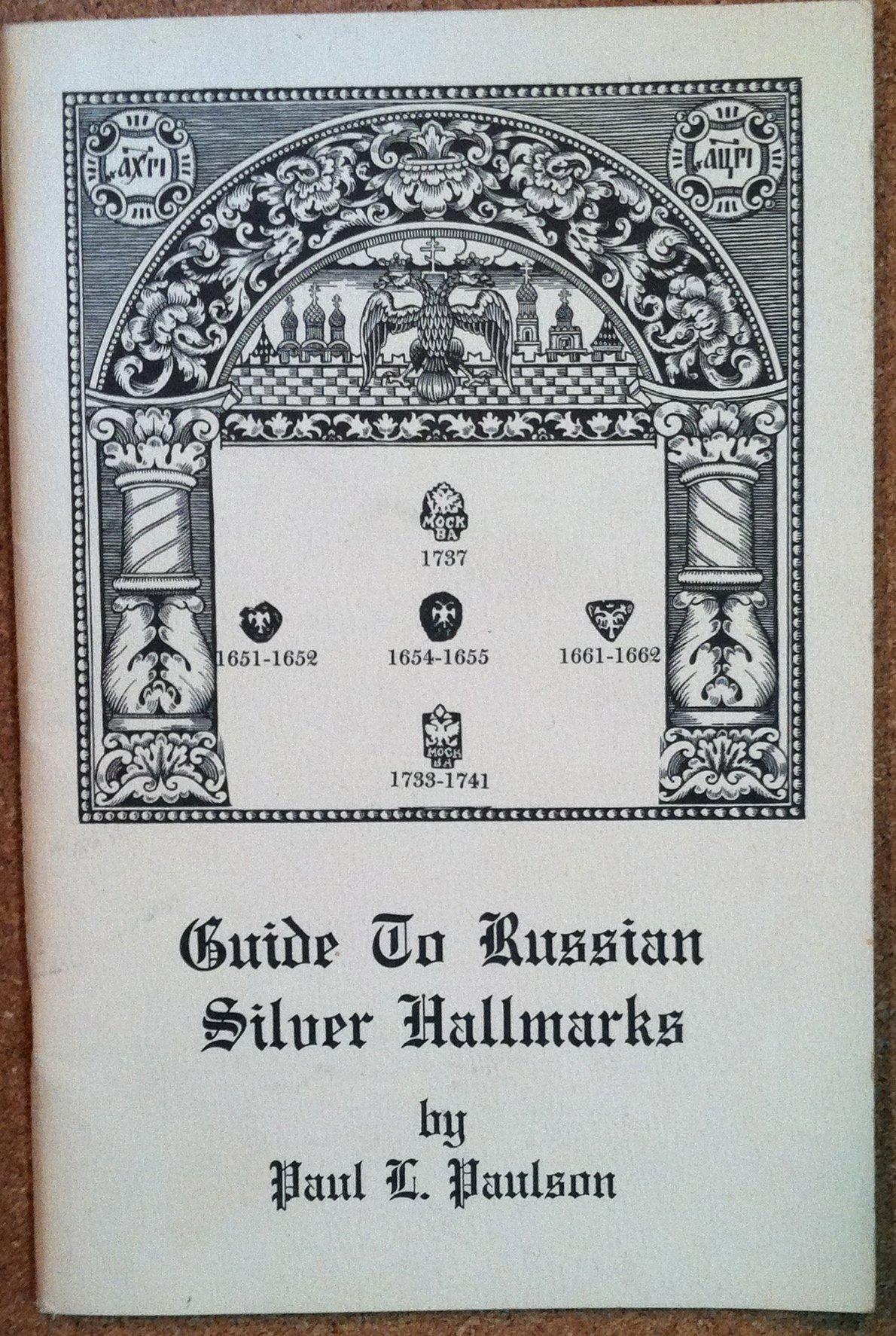 Guide to Russian Silver Hallmarks: Paul L  Paulson: Amazon