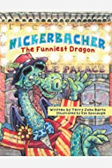 Nickerbacher, the Funniest Dragon Kindle Edition