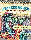 Nickerbacher, The Funniest Dragon