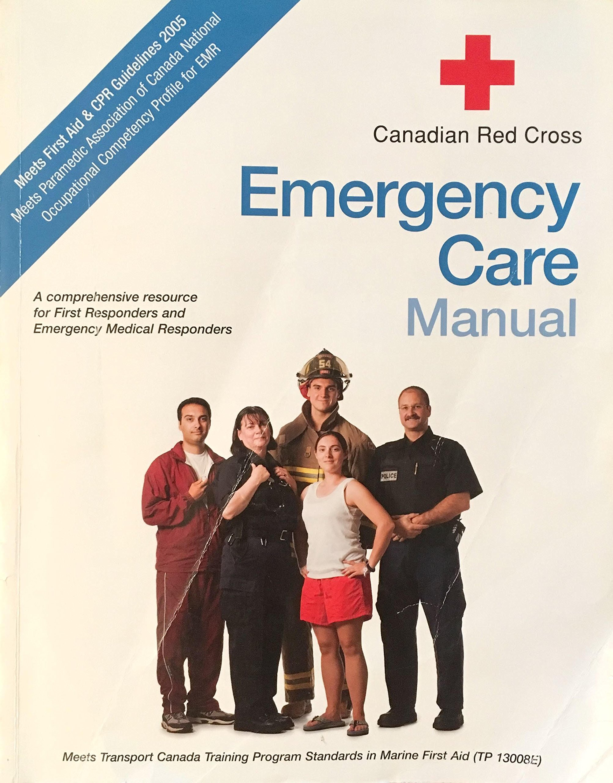Canadian Red Cross Emergency Care Manual: StayWell; Canadian Red Cross  Society: 9781584804048: Books - Amazon.ca