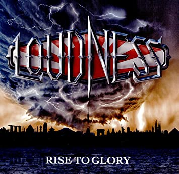 amazon rise to glory loudness ヘヴィーメタル 音楽