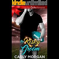 The Risky Groom: Sweet, Christian, Football (Last Play