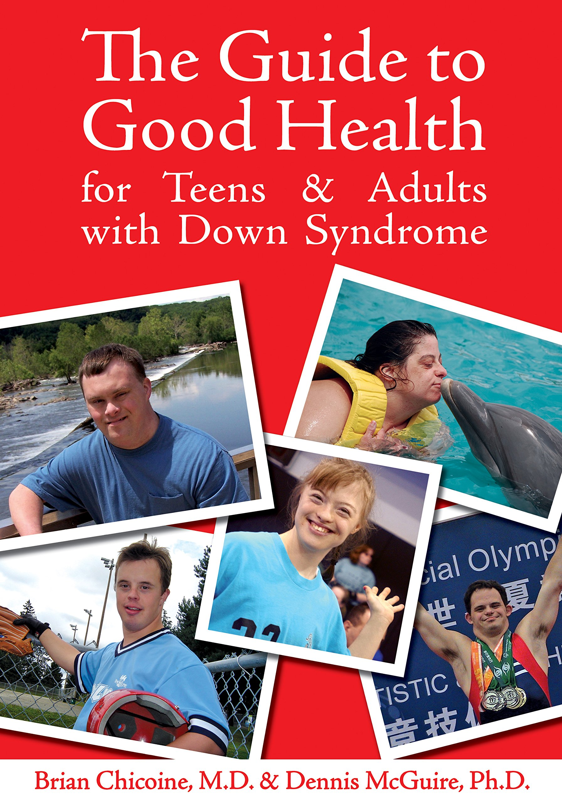 the guide to good health for teens adults with down syndrome brian chicoine dennis mcguire 9781890627898 books amazonca