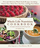 The Whole Life Nutrition Cookbook: Over 300