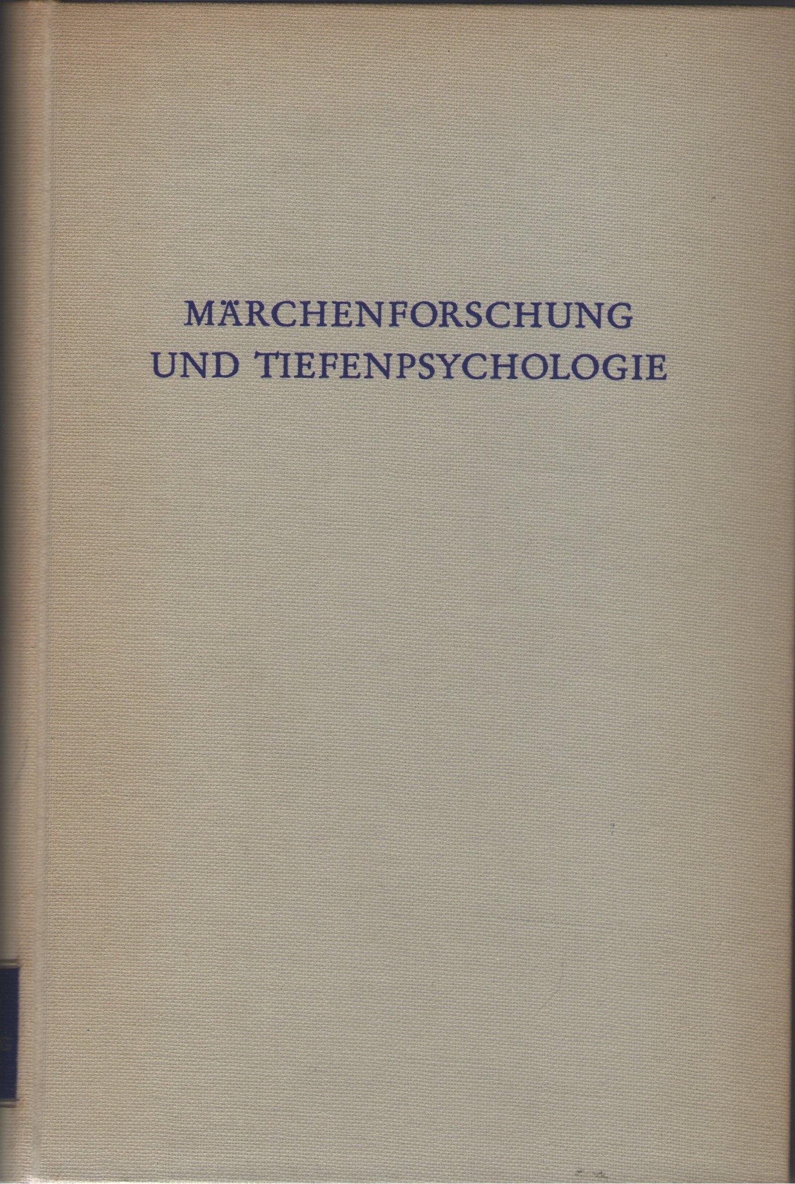 Märchenforschung und Tiefenpsychologie.