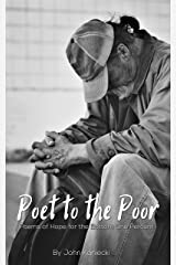 Poet to the Poor: Poetry for the Bottom One Percent Kindle Edition