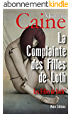 LA COMPLAINTE DES FILLES DE LOTH: Les Filles de Loth 1