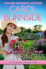 His Small Town Princess: A Sweetwater Springs Novel Kindle Edition