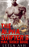 The Alpha Shifter's Mail Order Bride