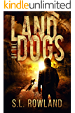 Land of the Dogs