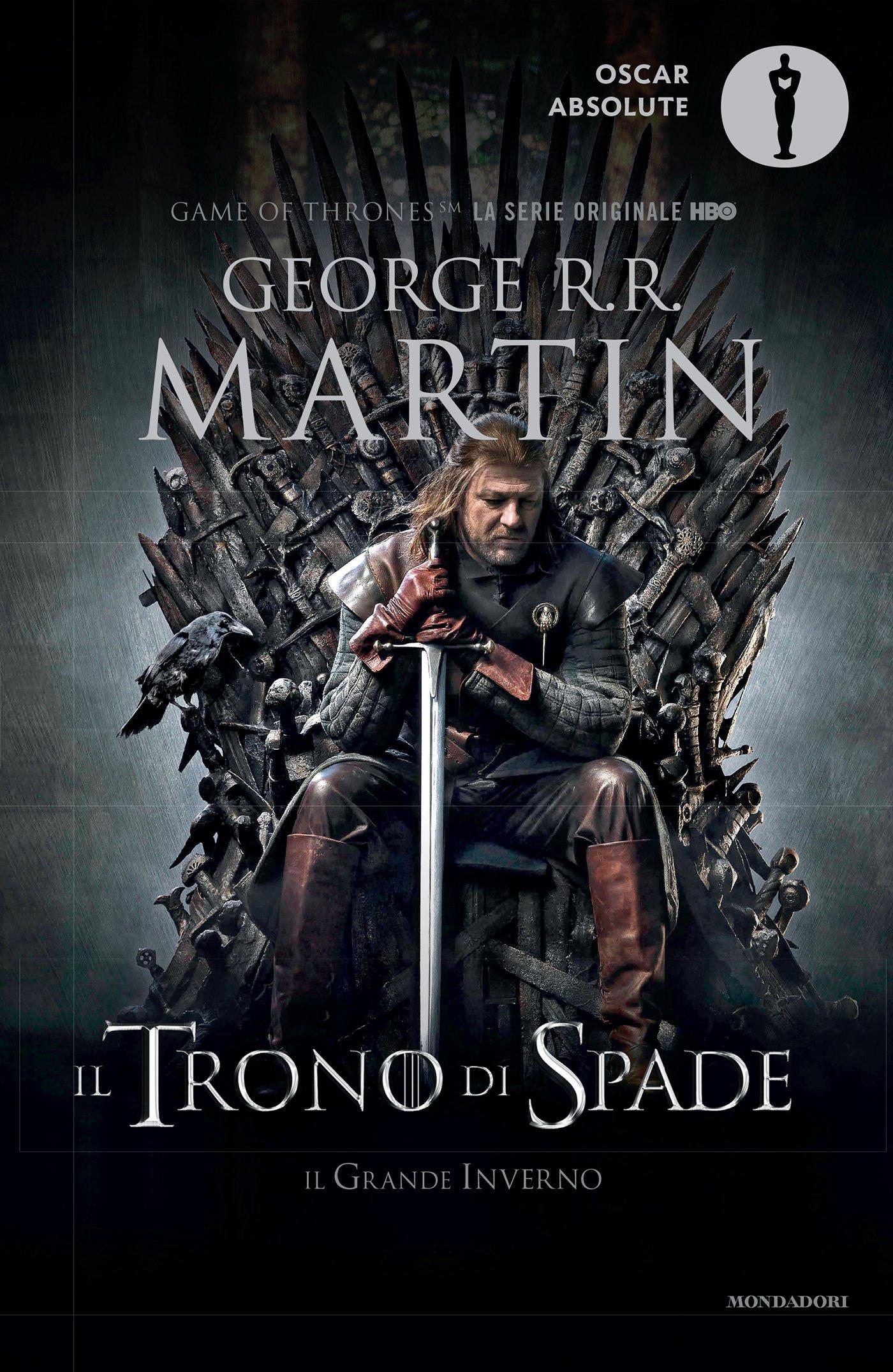 Il trono di spade. Libro primo delle Cronache del ghiaccio e del fuoco