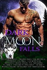 Dark Moon Falls Kindle Edition