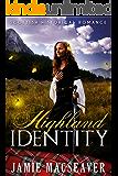 Highland Identity (Scottish Highland Romance)